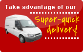 Take advantage of our super quick delivery